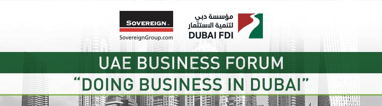 UAE Business Forum – Doing Business in Dubai